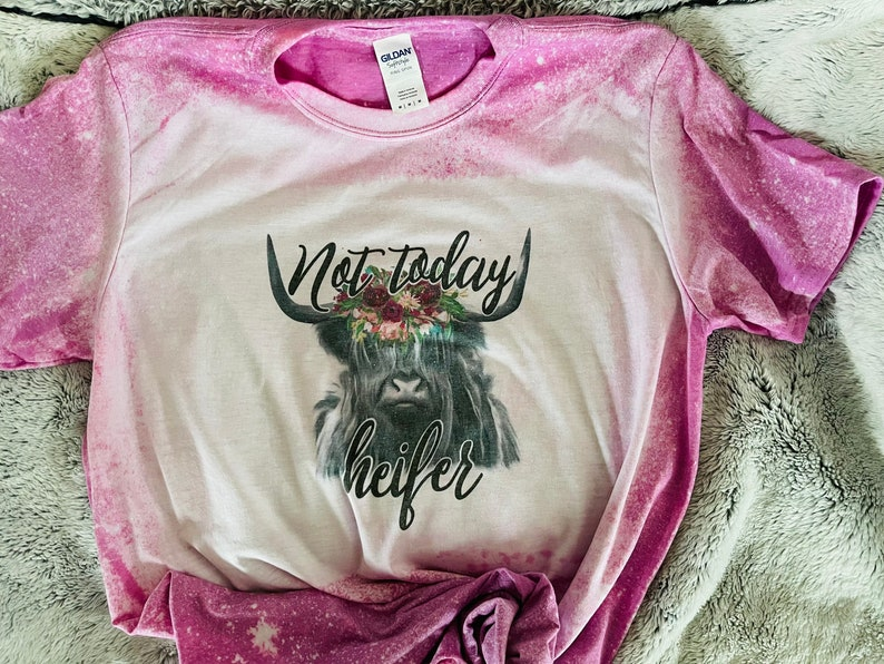Not today heifer graphic tee