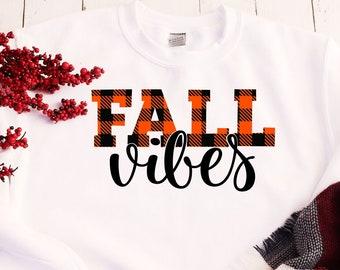Fall Vibes Shirt, Fall Sweatshirt, Women's Fall Sweatshirts, Autumn Sweater, Gift for Women, Fall Sweaters for women, Gift for Her