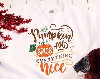 Pumpkin Spice & Everything Nice Sweatshirt, Pumpkin Spice Sweatshirt, Coffee Sweatshirt, Coffee Lovers Gift, Fall Pumpkin Spice Shirt
