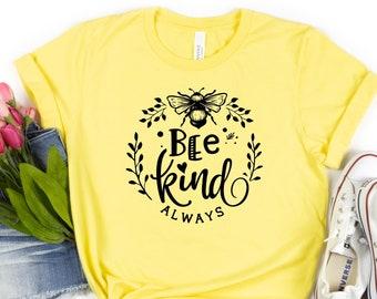 Bee Kind Shirt, Be Kind Shirt, Bee Shirt, Summer Tshirt, Gifts for Women, Gift for Her, Gardener Shirt, Graphic Tee, Nature Shirt, Bee Kind