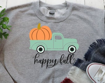 Happy Fall Shirt, Fall Sweater, Fall Sweatshirt, Gifts for Women, Sweatshirt with Sayings Autumn Shirt, Graphic Sweatshirt, Women's Sweaters