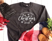 Quarantine Christmas 2020 Shirt, Funny 2020 Christmas Shirt, Christmas Shirt, Christmas Graphic Tee, Holiday Shirt, Gifts for Women,