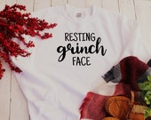 Resting Grinch Face Shirt, Funny Christmas Shirt, Christmas Shirt, Christmas Graphic Tee, Holiday Shirt, Funny Graphic Tees, Grinch Shirt