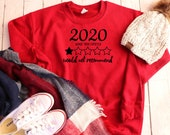 2020 Would Not Recommend Shirt, Funny 2020 Shirts, Popular Sweatshirt, Gifts for Women, Quarantine Shirt, Funny 2020 Gifts, Corona Shirt