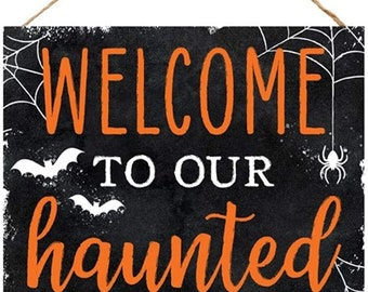 """Craig Bachman, 10"""" Wooden Sign: Welcome to Our Haunted House - Halloween Welcome Sign"""