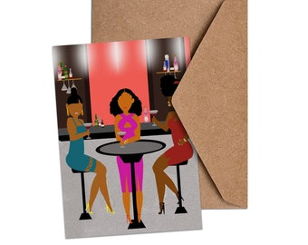 Conversations & Libations   Black Women's Night Out Greeting Card