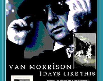 """Van Morrison Days Like This LP Cover """"Promo Poster"""" reimagined"""