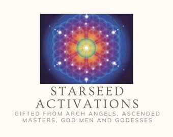 Starseed ACTIVATIONS