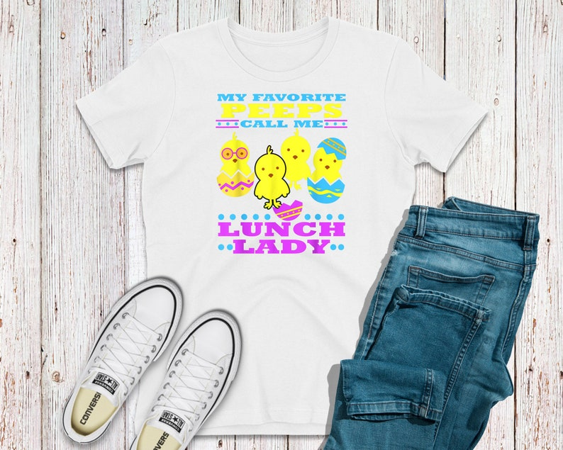 Multiple Sizes. My Favorite Peeps Call Me Lunch Lady Sublimation Heat Transfers For T-Shirts or Hoodies