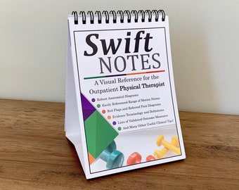Swift Notes: A Visual Reference for the Outpatient Physical Therapist