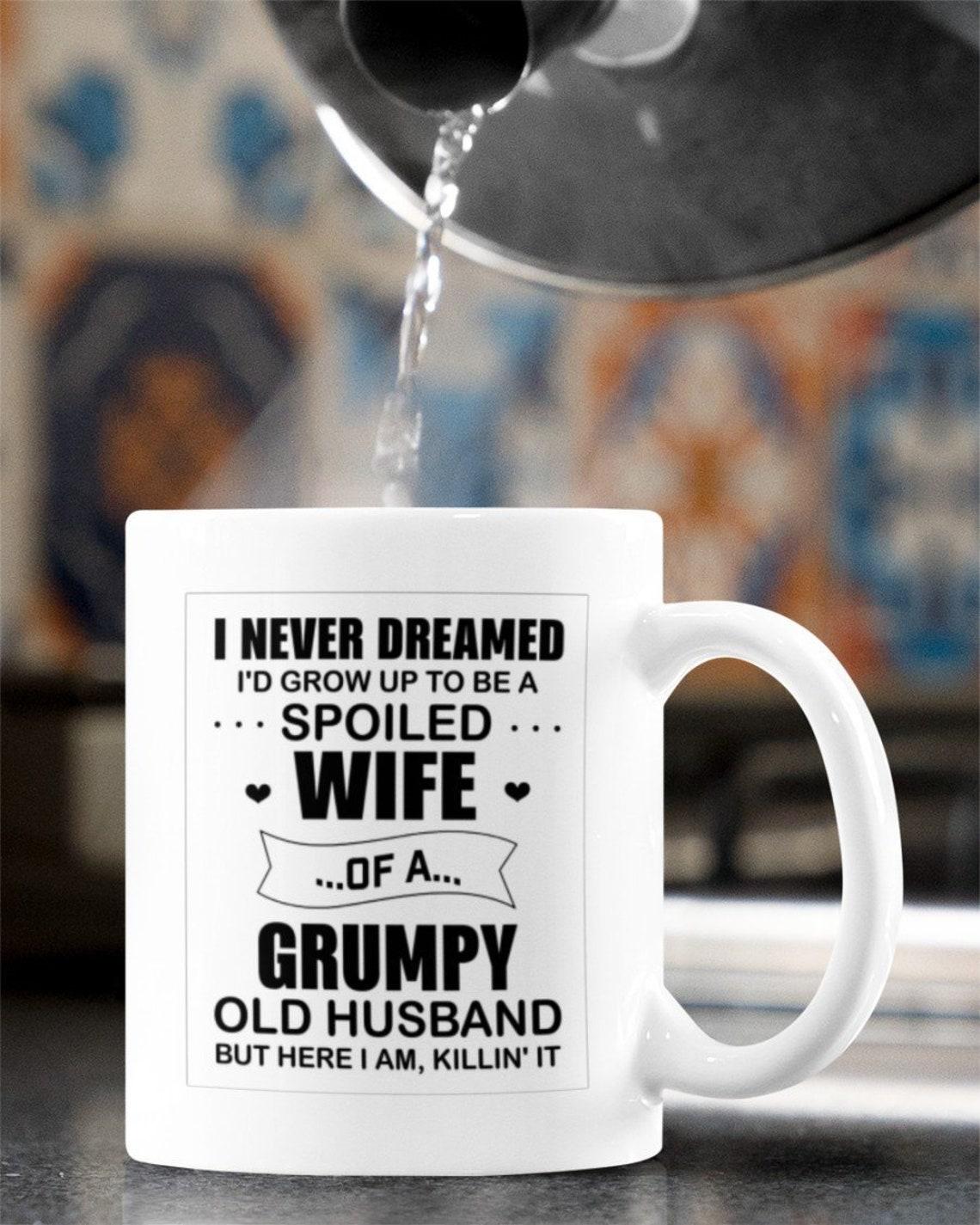 Für meine Frau Tassen ich nie geträumt ich würde wachsen