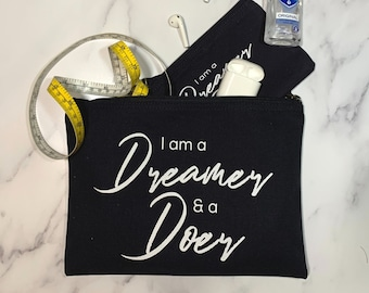 Set of 3 Inspirational Organic Cotton Zip Pouch   I am a Dreamer and a Doer   Christmas Gift, Gift for Friend, Family, Typography Wall Art