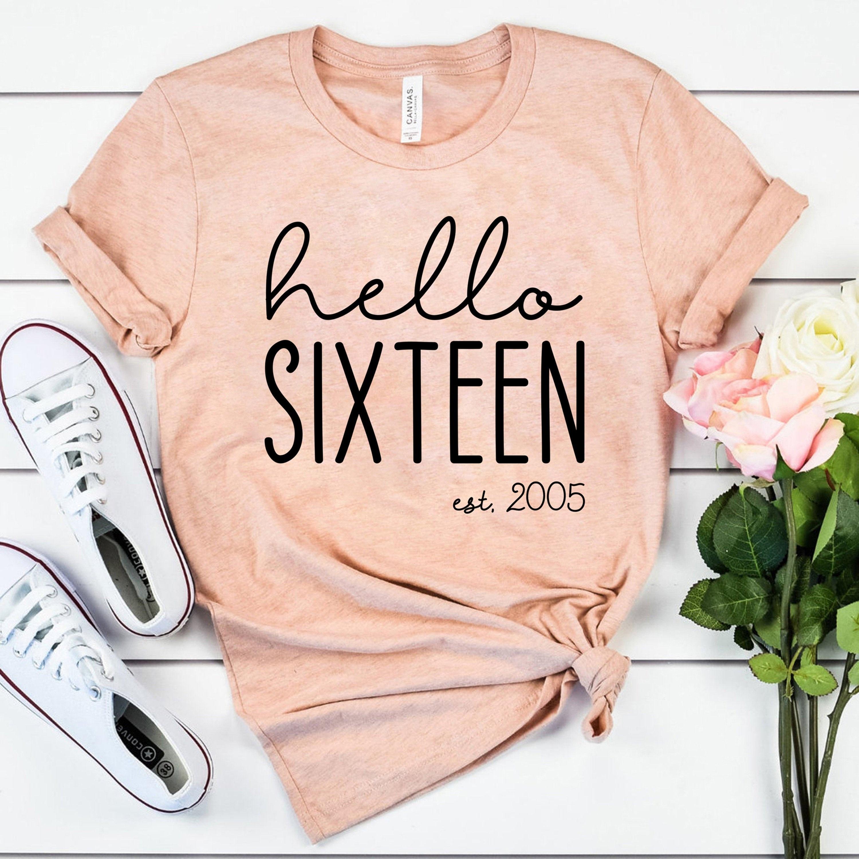 Hello Sixteen Est 2005 Süßes 16 Shirt für Mädchen | Etsy