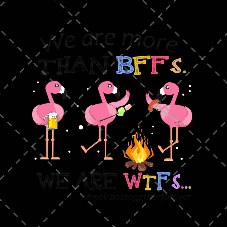 Instant Digital Download. Png Download We Are Wtfs Png We Are More Than Bffs Digital Print Design Png Printable