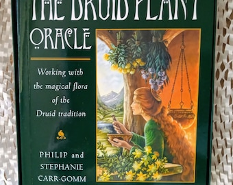 The Druid Plant Oracle (2007 edition) _ Philip & Stephanie Carr-Gomm (illustrated by Will Worthington)