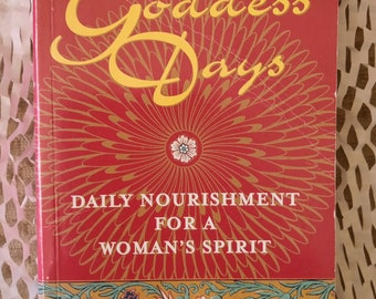 Goddess Days - Daily Nourishment for a Woman's Spirit by Nancy Blair. Rare, out of print book