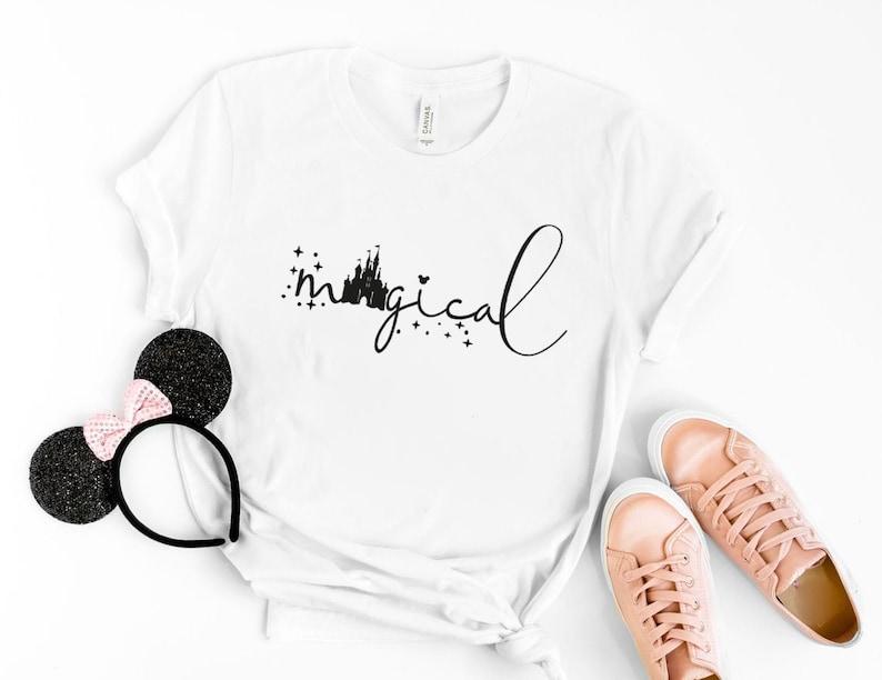 Magical Shirt Disney Vacation Shirt Disney Trip Shirt Disney Women/'s Shirt Magical shirt, Funny Disney Shirt