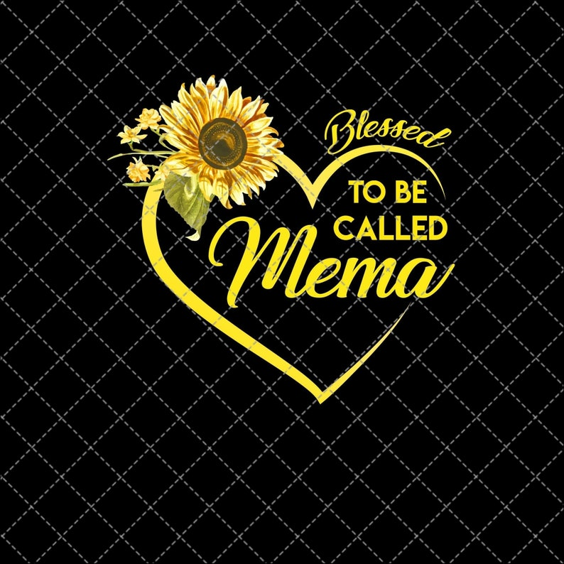 INSTANT DIGITAL DOWNLOAD. Mother/'s Day Digital Print Design Blessed To Be Called Mema Printable Mother/'s Day Png