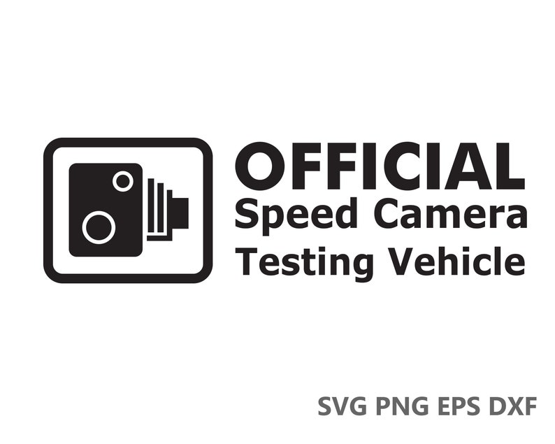 T Shirts Instant File Download Wall Art Decals Official Speed Camera Funny JDM SVG Cutting Files eps dxf png Cricut Silhouette