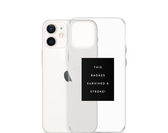 This Badass Survived A Stroke iPhone Case Quality Gift for Stroke Survivors