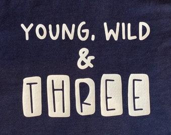 "Ironing image ""Young, wild & THREE"""