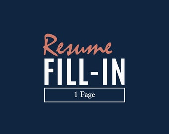 Resume Template Fill-In with Customization Included, Resume Editing, Template Fill In, CV Fill-In   1 Page Resume Template Fill In