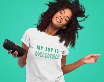 My Joy Is Valuable Unisex Jersey Short Sleeve Tee