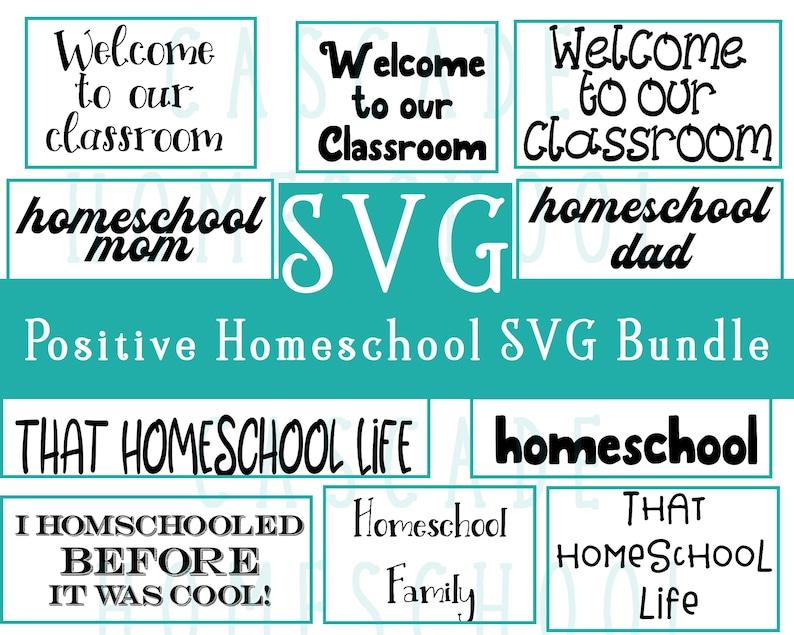 Homeschool SVG Bundle  10 Positive Homeschooling Graphics  image 0