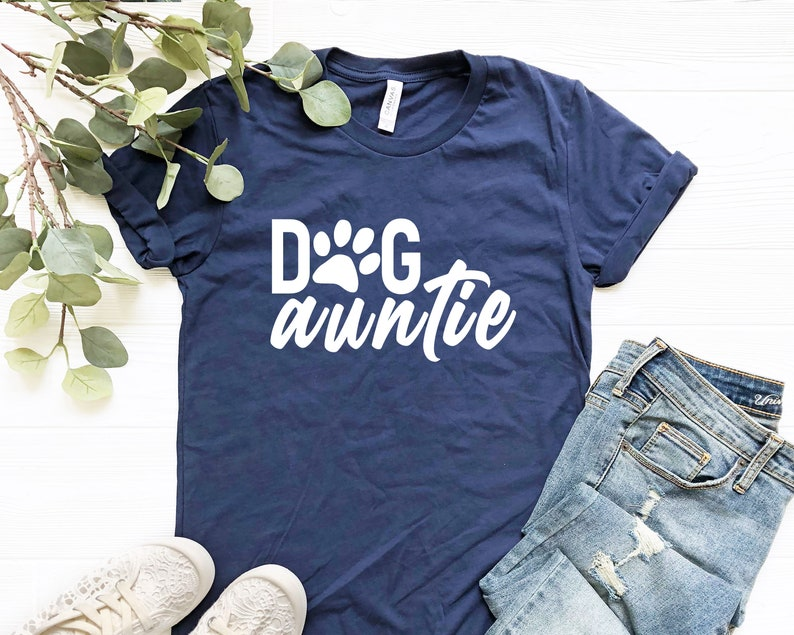 Aunt Shirt Auntie Shirt Auntie Shirts Auntie Dog T Shirt Funny Aunt Shirts Aunt Tee Gift For Aunt
