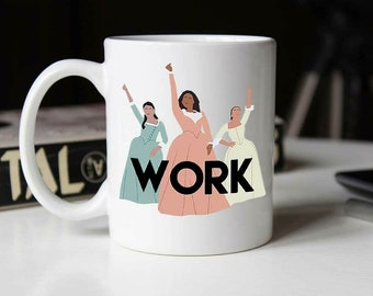 Work Hamilton The Schuyler Sisters Ceramic Mug Sublimation Coffee Cup Gift White