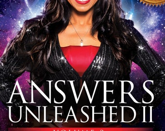 Answers Unleashed II: The Science of Attracting What You Want by Olympia LePoint