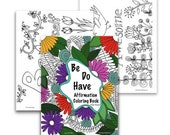 Be, Do And Have Coloring Book