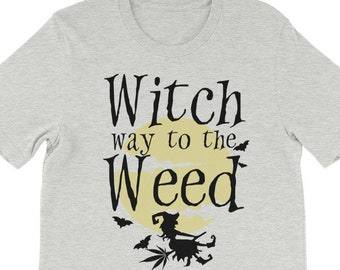 Stoner Girl Halloween Witch Way to the Weed Funny Cannabis Happy Halloweed T-shirt