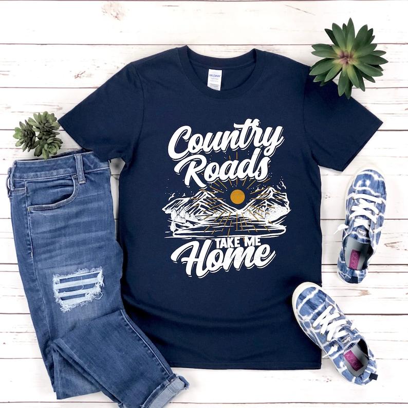 Hiking Tee Free Shipping Camping T-Shirt Country Roads Take Me Home Shirt Adventure Tee Shirt Mountains Calling Tee John Denver TShirt