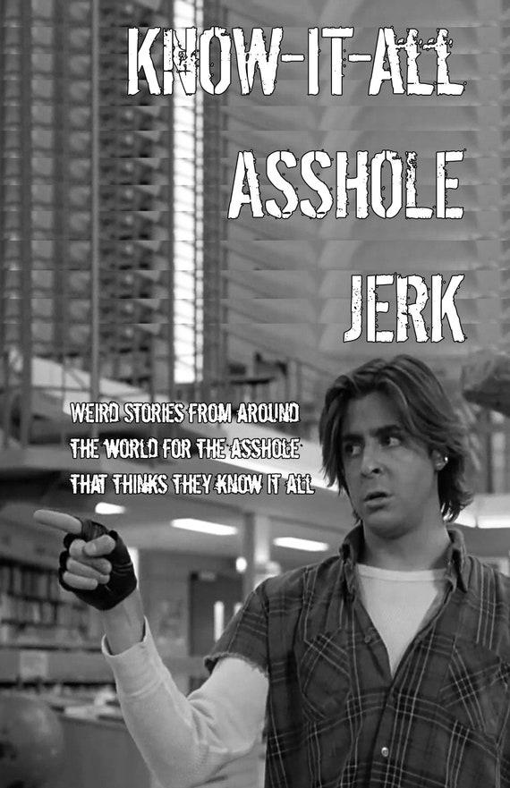 Asshole Jerk
