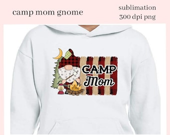 Camp Mom Gnome Sublimation Clipart - DIY Glamper Decor, Signs, Pillows, Coffee Mug, Tumbler - Camper Gnome - T-Shirt & Hoodie PNG