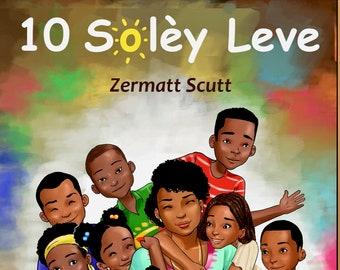 10 Solèy Leve