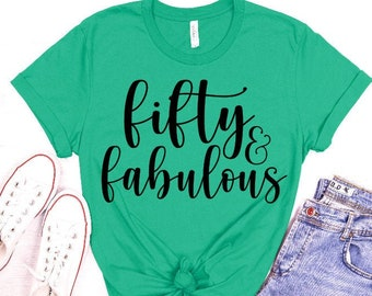 Fifty and Fabulous SVG, Birthday SVG