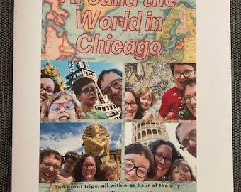 Around the World in Chicago Travel Guide, Vol. 1 - Print Version