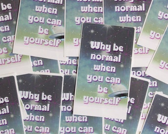 Sticker with funny message, to glue yourself or give away, conjures up a smile on your face