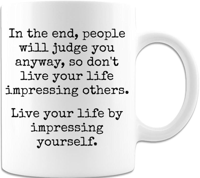 Impress yourself  11 oz Coffee Mug: friends gifts best gift image 0