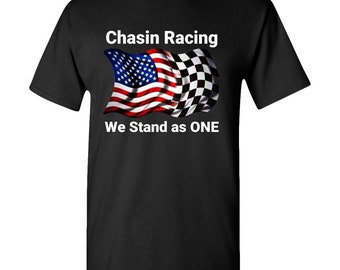 We stand as ONE Patriotic Flag Adult T-Shirt great Birthday, Christmas idea for the race fan that loves the thrill of the chase