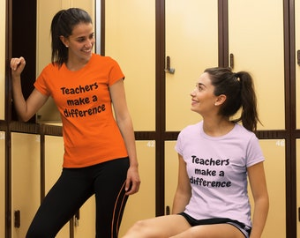 Teachers make a difference - Fun T-Shirt for Ladies bringing out the best in the classroom