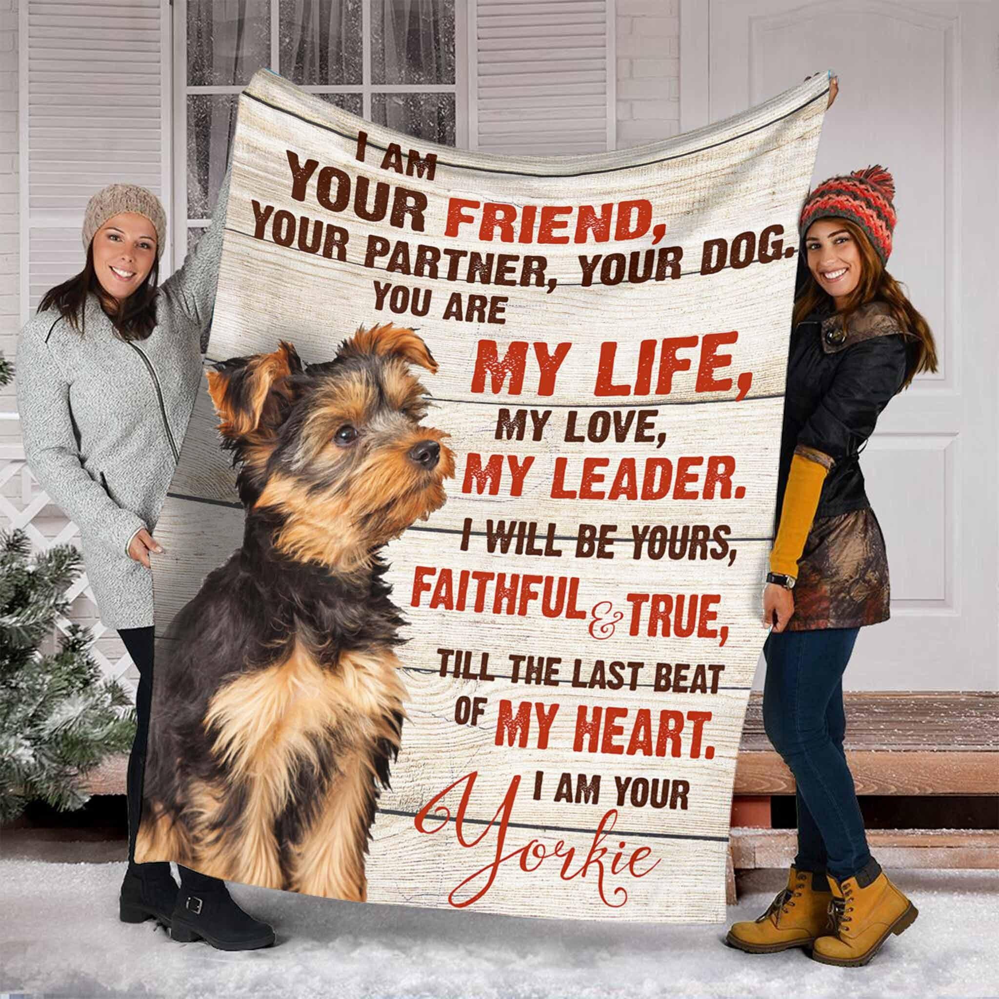 Ich bin Ihr Freund Ihr Hund Ihr Hund Ihre Yorkie Decke