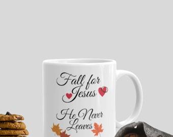 Fall For Jesus Mug, Fall For Jesus Coffee Mug, Gifts for coffee lovers, Fall Gifts for Mom, Fall Gifts for Dad