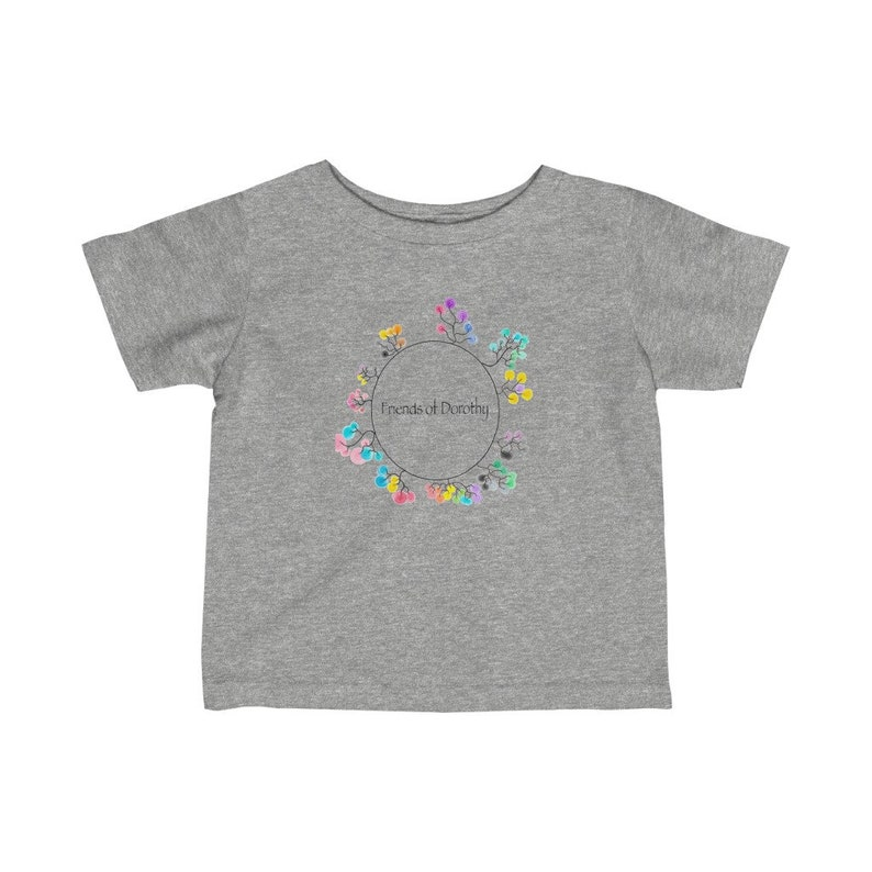 LGBT Lesbian Gay Bisexual Transgender Genderqueer community colourful Unique design friend of Dorothy Infant Fine Jersey Tee