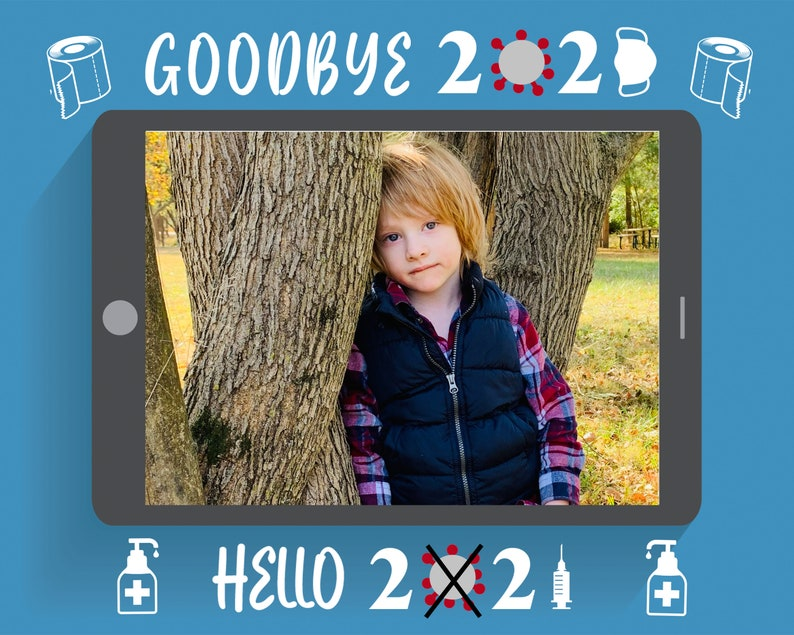 Happy New Years Photo Goodbye 2020 Hello 2021!