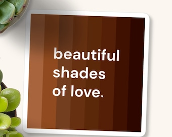 Beautiful Shades Of Love Sticker