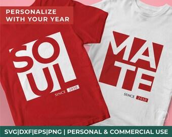 Soul Mate Couple svg, Valentine couple shirt svg, Anniversary svg file, Personalized Valentine shirt svg, valentine svg, couples shirts svg