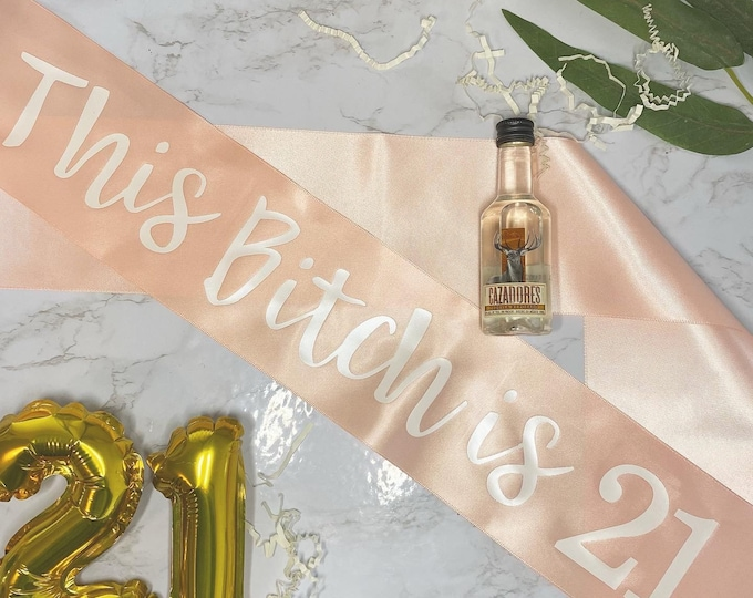 Gift Idea This Bitch is 21 Sash Gift for her 21st Party 21st Birthday Sash 21st birthday gift idea Birthday Sash 21st Birthday Gift